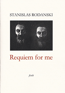"""Requiem for me"" de Stanislas Rodanski"